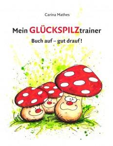 Titel-Mein Glueckspilztrainer :Layout 1